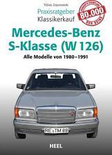 Mercedes-Benz S-Klasse ( W 126) Praxisratgeber Klassikerkauf (2016 Taschenbuch)