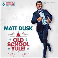 MATT DUSK - OLD SCHOOL YULE   CD NEU