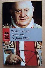 Petite vie de Jean XXIII - Xavier Lecoeur