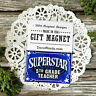 SUPERSTAR 5th Grade Teacher Magnet * Appreciation School Teach New DecoWords USA