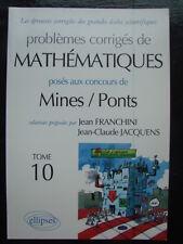 PREPA Problemes corriges de mathematiques poses aux concours Mines/Ponts T.10