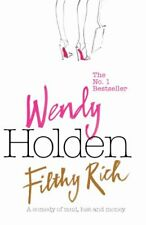 Filthy Rich-Wendy Holden, 9780755325115