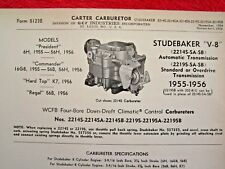 1955 1956 STUDEBAKER PRESIDENT, COMMANDER CARTER WCFB CARBURETOR SPEC INFO SHEET