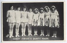 Harry Firth's 8 Dainty Maids variety theatre dancers vintage Postcard