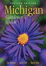 Michigan Gardeners Guide, Revised Editio