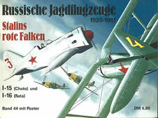 STALIN S RED FALCONS RUSSIAN FIGHTER PLANES 1920-1941 POLIKARPOV I-15 CHATO I-16