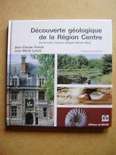 Livre Découverte géologique de la Région Centre /Z55