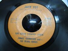 JIMMIE HAMMOND,BLUES KINGS~ONE ROOM COUNTRY SHACK/I'VE GOT TO KEEP ON... (VG) 45