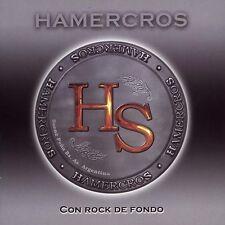 HAMERCROS con rock de fondo ( great hard rock argentina