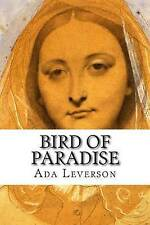 NEW Bird of Paradise by Ada Leverson