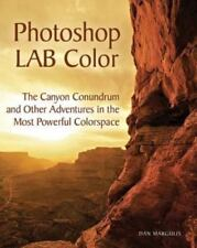 Photoshop LAB Color: The Canyon Conundrum and Other Adventures in the Most Powe