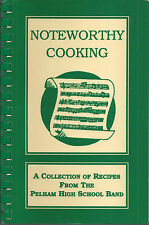 *PELHAM AL 1994 HIGH SCHOOL BAND COOK BOOK *NOTEWORTHY RECIPES *ALABAMA VINTAGE