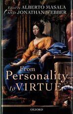 From Personality to Virtue: Essays on the Philosophy of Character by Oxford...