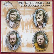 THE WOLFE TONES   LP ORIG IRL LET THE PEOPLE SING