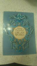 Pachelbel: Organ Works, 130 pieces; organ (Dover)