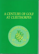 A Century of Golf at Cleethorpes by Raymonde Adams 1994 first edition vgc d/j