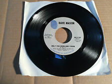 """DAVE MASON-Only you know and i know/Sad and Deep as you - 7"""" - SINGLE (9)"""