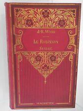 WYSS J-R Le Robinson suisse 1925 Hachette Paris ARTBOOK by PN