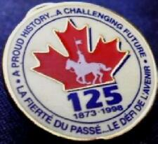 ROYAL CANADIAN MOUNTED POLICE RCMP 125th ANNIVERSARY 1998 Lapel Pin