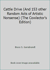 Cattle Drive (And 153 other Random Acts of Artistic Nonsense) (The...