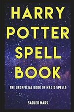 Harry Potter Spell Book: The Unofficial Book of Magic Spells, Like New Used, ...