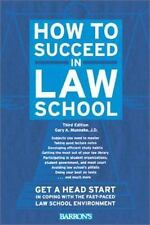 How to Succeed in Law School by Gary A. Munneke (2001, Paperback)