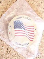 New listing Proud to Be An American U. S. Flag magnet - magnet needs to be reglued on back