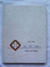 1992 FRANCIS PARKER HIGH SCHOOL YEARBOOK SAN DIEGO, CALIFORNIA  CAVALCADE