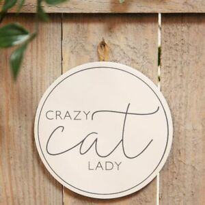 White & Grey MDF Crazy Cat Lady Wall Hanging Plaque Home Sign Gift Decor Round