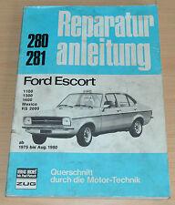 Ford Escort 1100 1300 1600 Mexico RS 2000 1975 Reparaturanleitung Handbuch B280