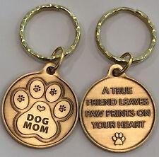 Dog Mom Paw Print Heart - A True Friend Dog Pet Key Chain Tag Keychain Bronze