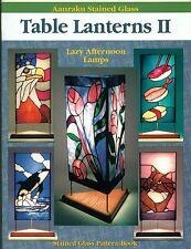 Aanraku Table Lanterns II Stained Glass Pattern Book, Light, Shade,