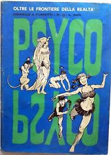 PSYCO ANNO 1 N.6 1970 OLTRE LE FRONTIERE DELLA REALTA MENSILE A FUMETTI