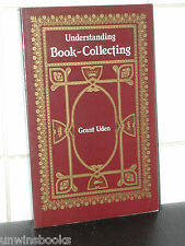 UNDERSTANDING BOOK-COLLECTING: Grant Uden COLLECTOR Antique & Collectable Books