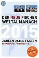 Der neue Fischer Weltalmanach 2015: Zahlen Daten Fakten | Buch | Zustand gut