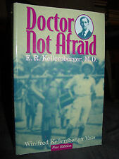 Doctor Not Afraid: E.R. Kellersberger, M.D. Treating Leprosy Belgian Congo 1916
