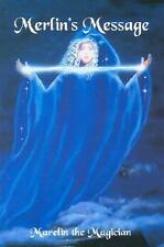 Merlin's Message : Reawakening and Remembering