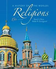 A History of the World's Religions by Blake R. Grangaard and David S. Noss (201…