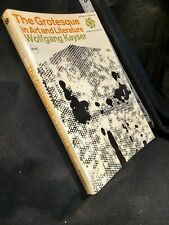Grotesque in Art and Literature by W. Kayser (Trade Paperback)