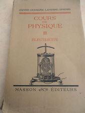 COURS DE PHYSIQUE 1927 ( ref 43 )