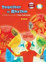Together In Rhythm : A Facilitator's Guide To Drum Circle Music, Paperback by...
