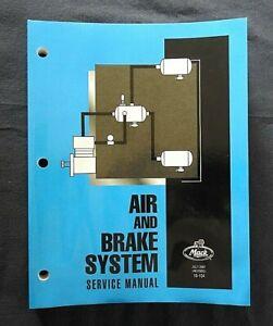 "2007 GENUINE MACK TRUCK ""AIR & BRAKE SYSTEMS"" SERVICE REPAIR MANUAL CLEAN BOOK"