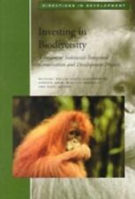 Investing in Biodiversity: A Review of Indonesia's Integrated Conservation and