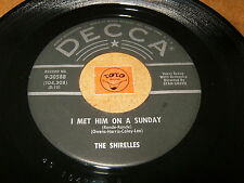 THE SHIRELLES - I MET HIM ON A SUNDAY - I WANT YOU / LISTEN - GIRL GROUP POPCORN