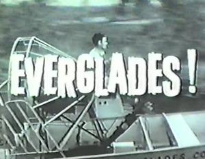 EVERGLADES (1961-1962) 36 EPISODES