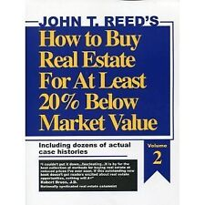 B0006RT9FO How to buy real estate for at least 20% below market value, volume 2