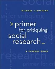 Research, Statistics, and Program Evaluation: Primer for Critiquing Social...