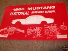 1966 FORD MUSTANG ELECTRICAL WIRING ASSEMBLY MANUAL