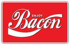 "Enjoy Bacon Coca Cola Funny Logo Slogan Car Bumper Vinyl Sticker Decal 5""X3.5"""