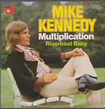 """7"""" Mike Kennedy Multiplication / Riverboat Baby 70`s BASF 06 12646-8"""